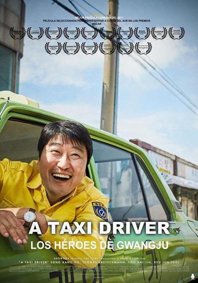 A TAXI DRIVER. LOS HEROES DE GWANGJU