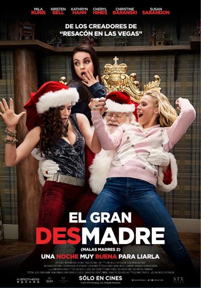 EL GRAN DESMADRE (MALAS MADRES 2)