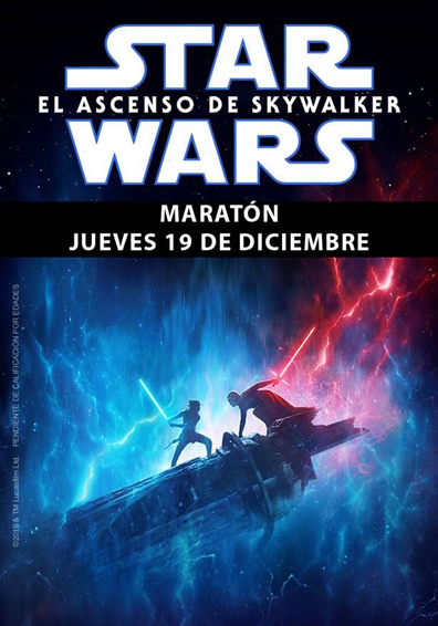 MARATON STAR WARS: EL ASCENSO DE SKYWALKER OCINE