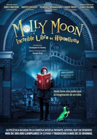 MOLLY MOON Y EL INCREIBLE LIBRO DEL HIPNOTISMO