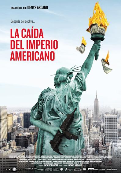 LA CAIDA DEL IMPERIO AMERICANO