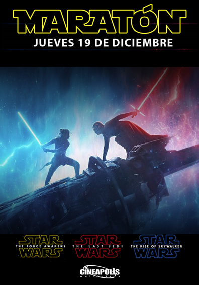 MARATON STAR WARS: EL ASCENSO DE SKYWALKER CINEAPO