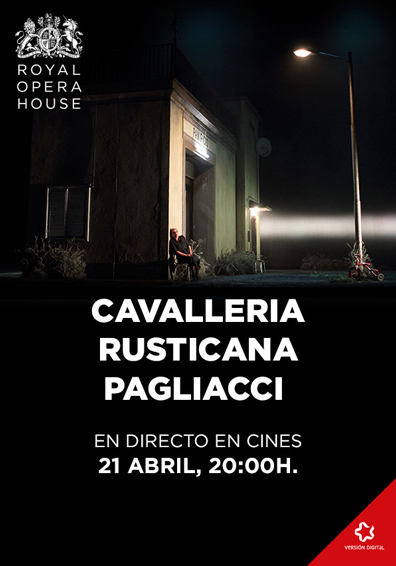 CAVALLERIA RUSTICANA - PAGLIACCIA